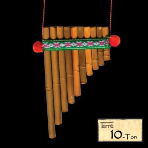 Terré Panflöte Peru 10-Ton
